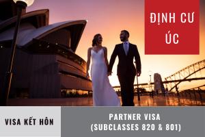 ĐỊNH CƯ ÚC: Diện Kết hôn (Partner Visa - Subclass 820 & 801)