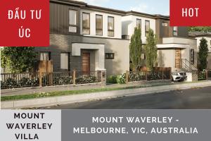 ĐẦU TƯ ÚC: BIỆT THỰ MOUNT WAVERLEY - MELBOURNE, VIC