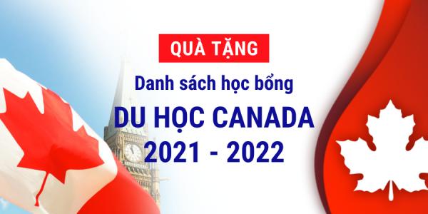 QUÀ TẶNG HỌC BỔNG DU HỌC CANADA 2021-2022