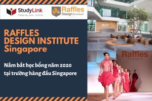 HỌC VIỆN RAFFLES – NẮM BẮT HỌC BỔNG NĂM 2020 TẠI TRƯỜNG HÀNG ĐẦU SINGAPORE