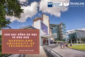 Săn học bổng 10.000 AUD trường Queensland University of Technology