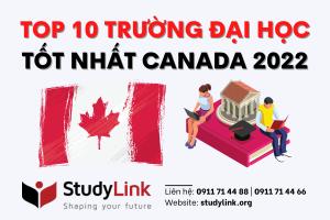 TOP 10 TRƯỜNG ĐẠI HỌC TỐT NHẤT CANADA 2022